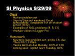 si physics 9 29 09