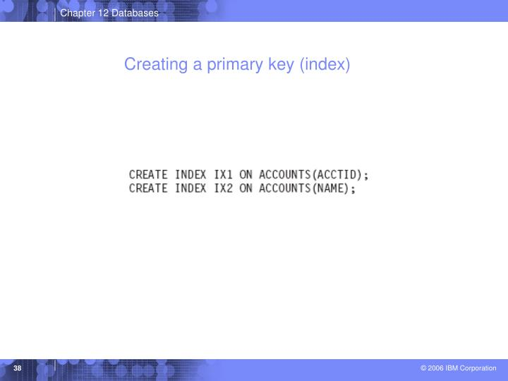 Creating a primary key (index)