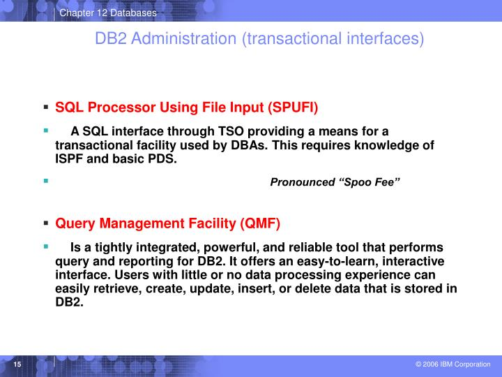 DB2 Administration (transactional interfaces)