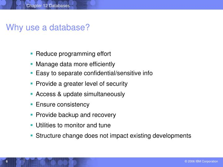 Why use a database?