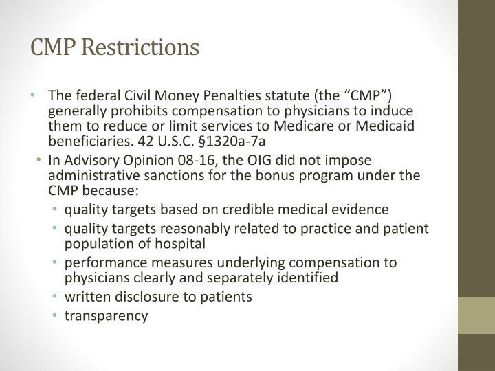 CMP Restrictions