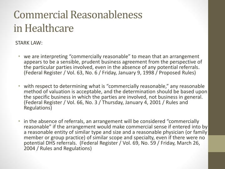 Commercial Reasonableness                             in Healthcare