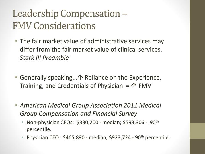 Leadership Compensation –                             FMV Considerations