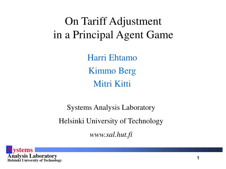 on tariff adjustment in a principal agent game