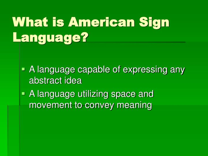 What is american sign language