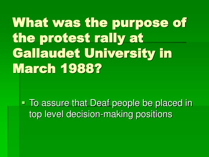 What was the purpose of the protest rally at Gallaudet University in March 1988?