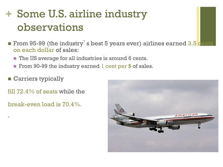Some U.S. airline industry observations