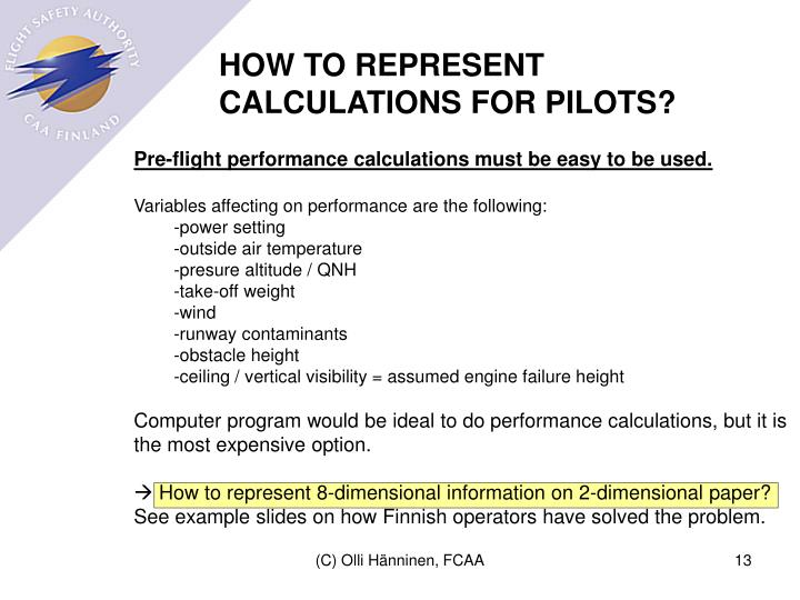 HOW TO REPRESENT CALCULATIONS FOR PILOTS?