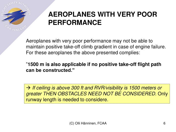 AEROPLANES WITH VERY POOR PERFORMANCE