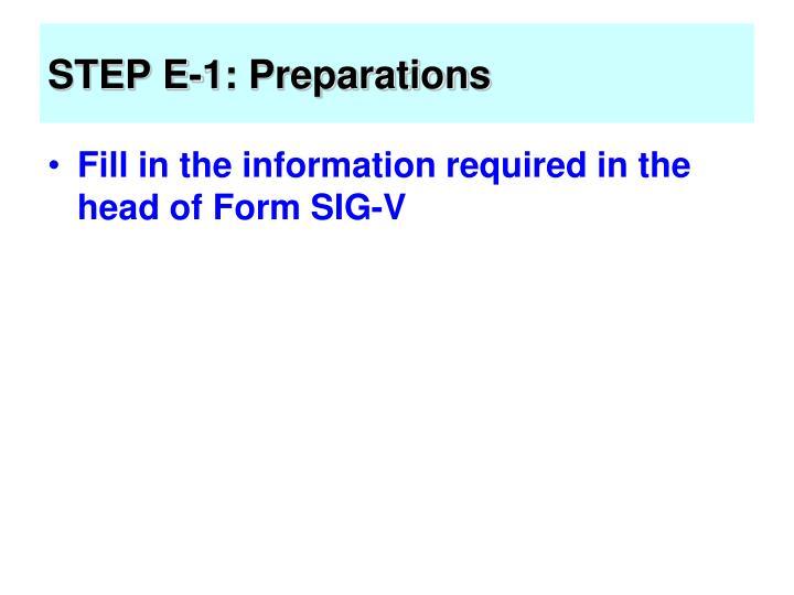 STEP E-1: Preparations
