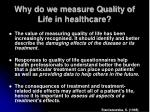 why do we measure quality of life in healthcare