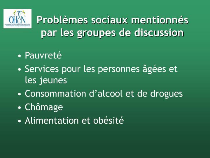Problèmes sociaux mentionnés par les groupes de discussion