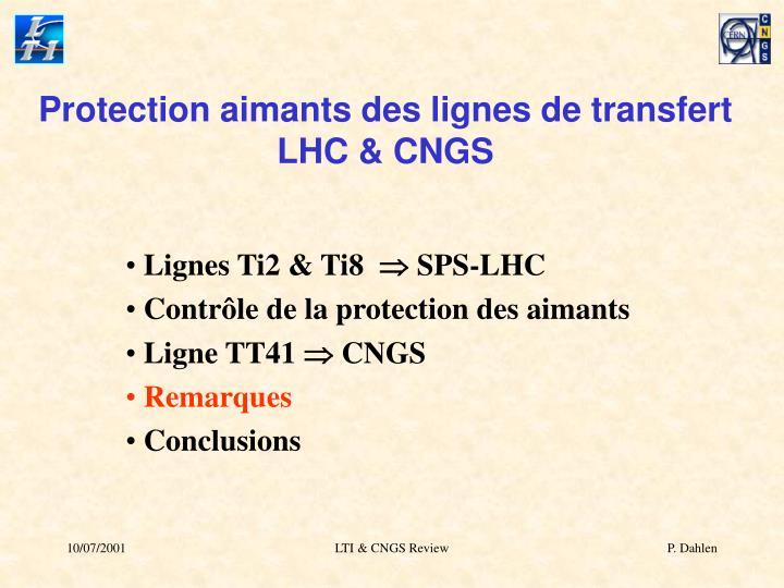 Protection aimants des lignes de transfert LHC & CNGS