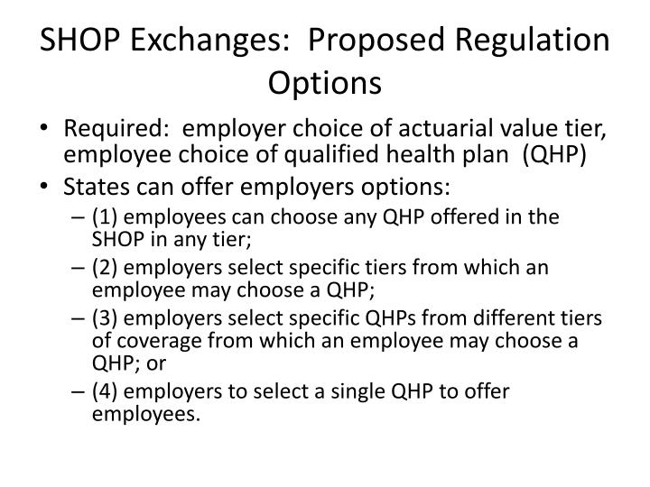 SHOP Exchanges:  Proposed Regulation Options