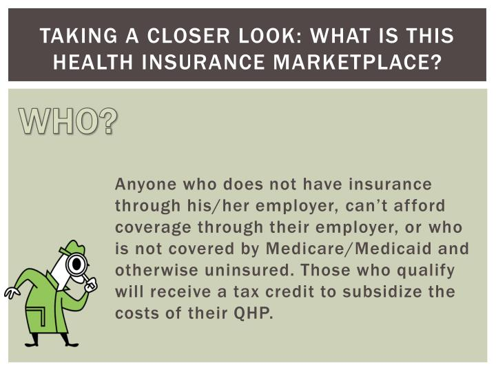 Taking a closer look what is this health insurance marketplace1