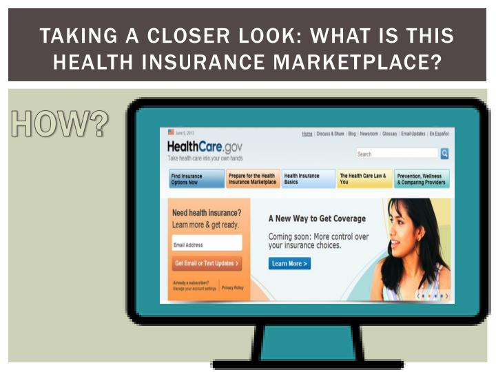 Taking a closer look what is this health insurance marketplace2