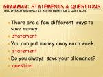 grammar statements questions tell if each sentence is a statement or a question