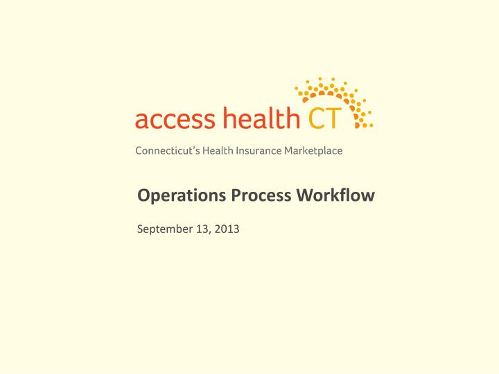 Operations process workflow september 13 2013