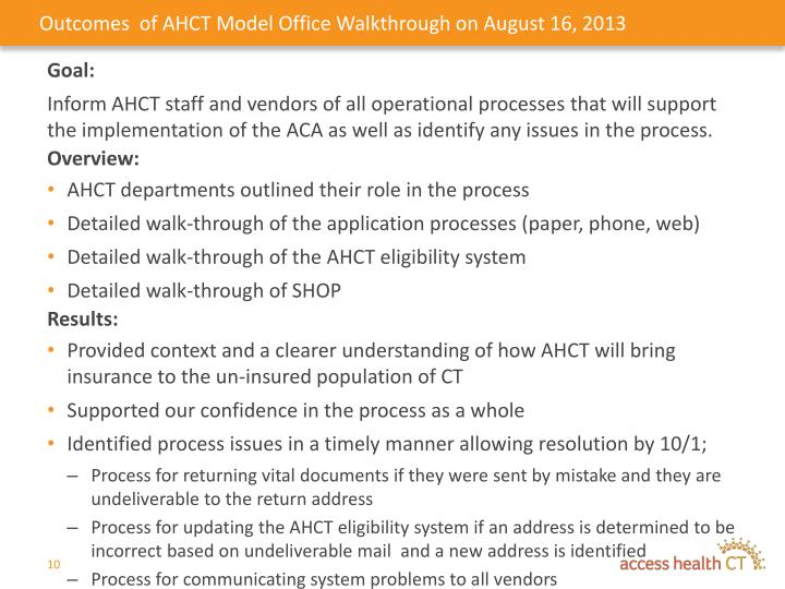 Outcomes  of AHCT Model Office Walkthrough on August 16, 2013