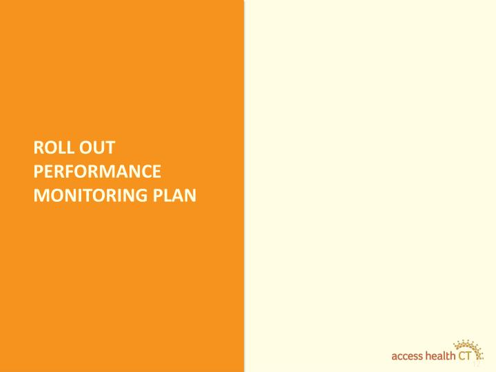 Roll out performance monitoring plan