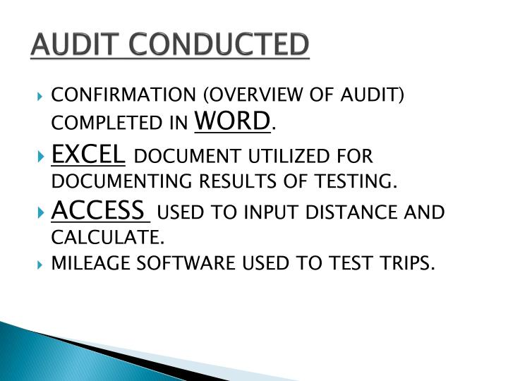 AUDIT CONDUCTED