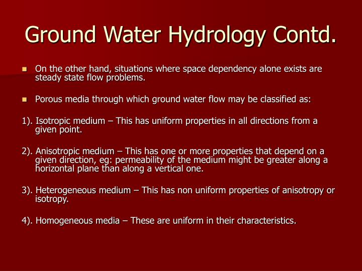 Ground Water Hydrology Contd.