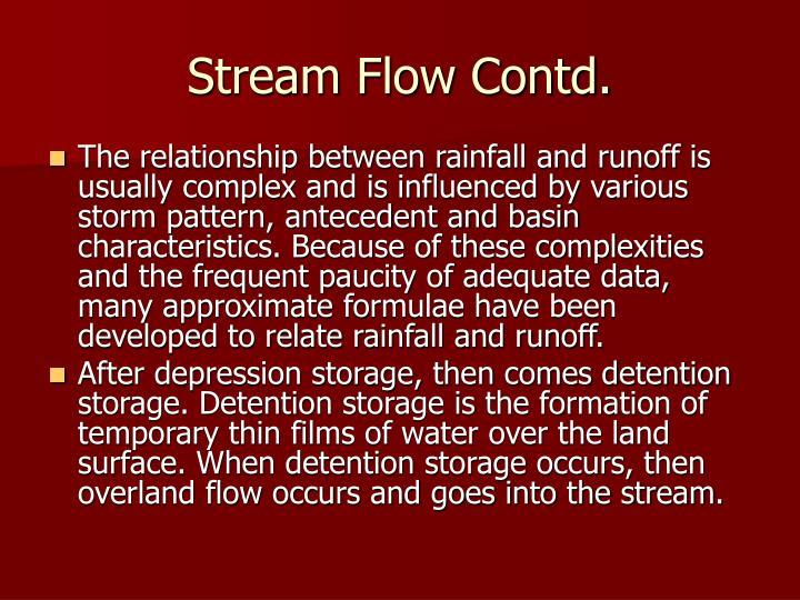 Stream Flow Contd.