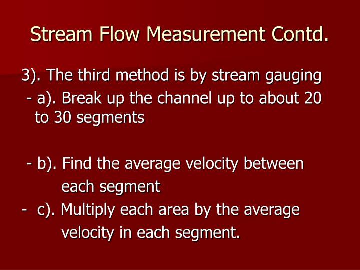Stream Flow Measurement Contd.