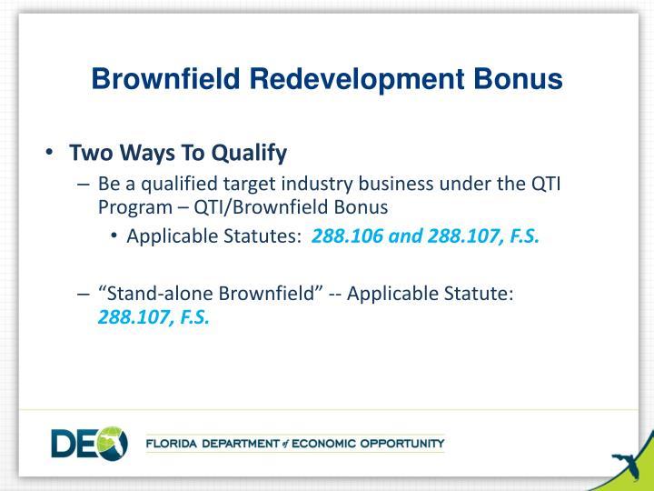 Brownfield Redevelopment Bonus