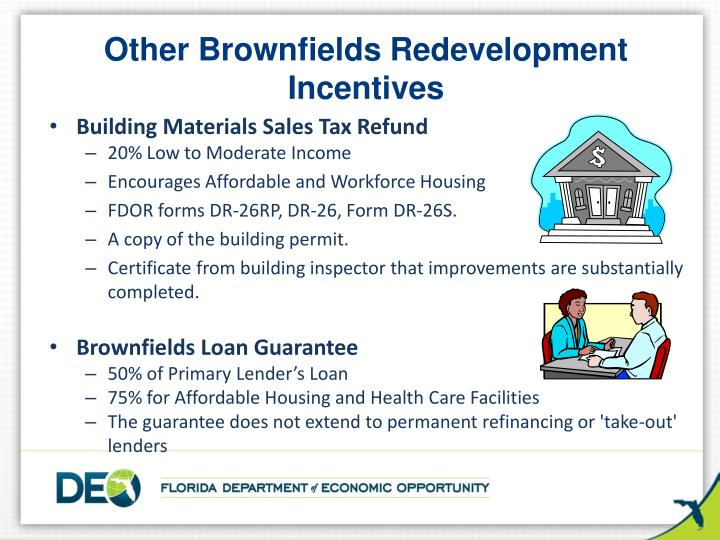 Other Brownfields Redevelopment Incentives