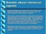 details about chemical agents