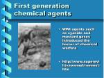 first generation chemical agents