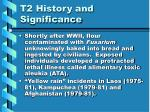 t2 history and significance