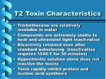 t2 toxin characteristics
