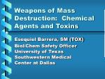 weapons of mass destruction chemical agents and toxins