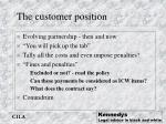the customer position