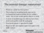 the material damage summarised