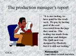 the production manager s report