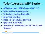 today s agenda mepa session