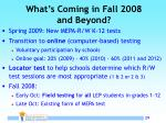 what s coming in fall 2008 and beyond