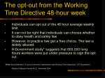 the opt out from the working time directive 48 hour week