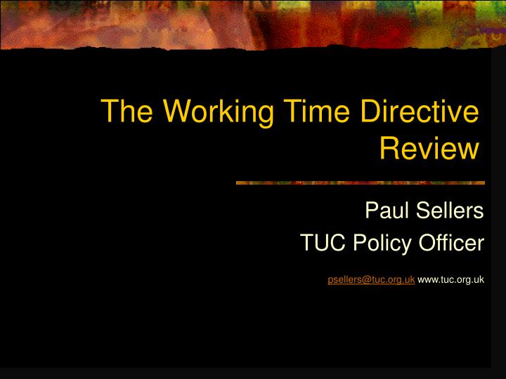 the working time directive review n.