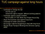 tuc campaign against long hours