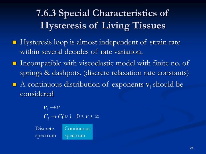 7.6.3 Special Characteristics of Hysteresis of Living Tissues