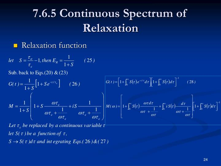7.6.5 Continuous Spectrum of Relaxation