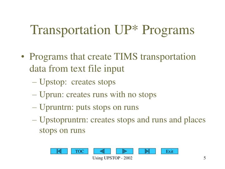 Transportation UP* Programs