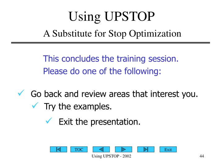 Using UPSTOP