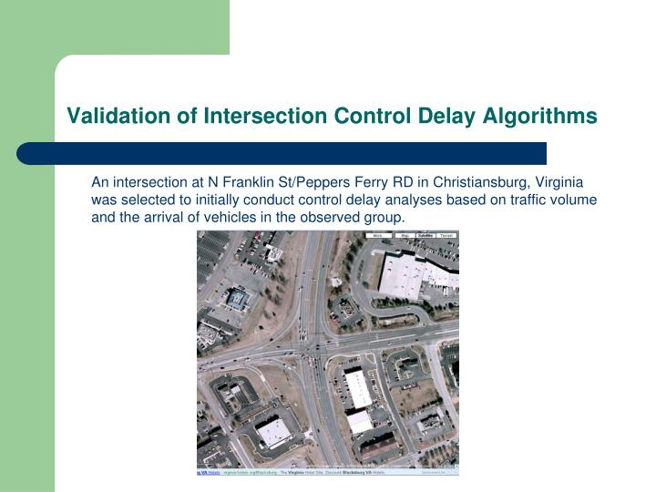 Validation of Intersection Control Delay Algorithms