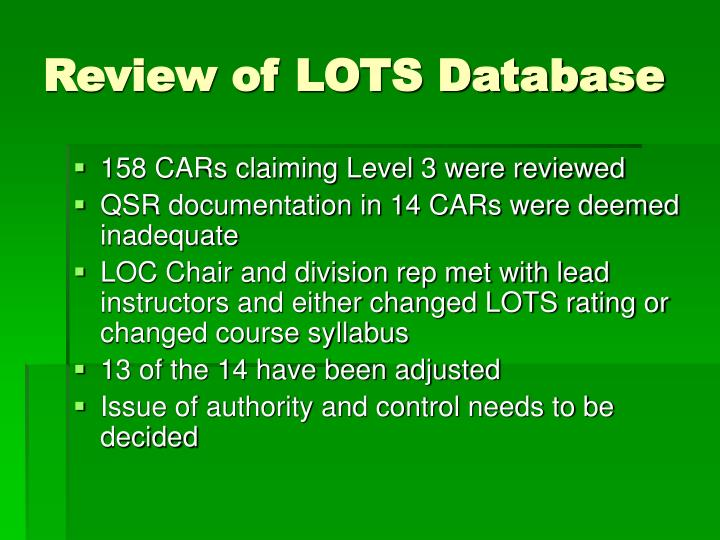 Review of LOTS Database