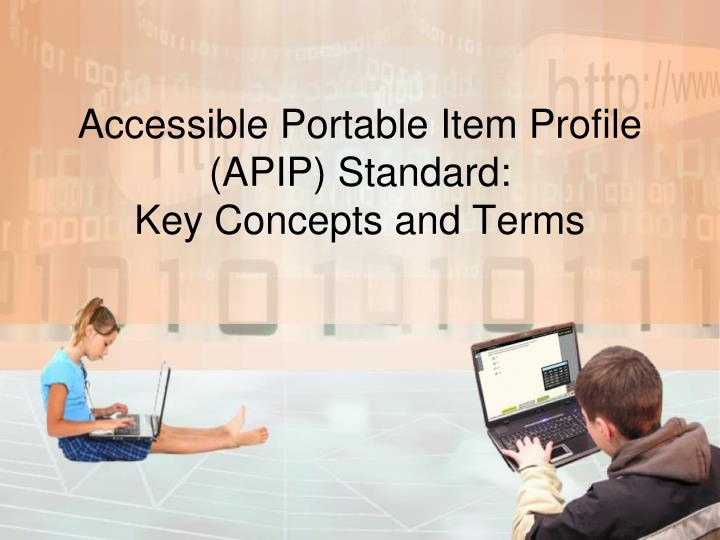 accessible portable item profile apip standard key concepts and terms n.